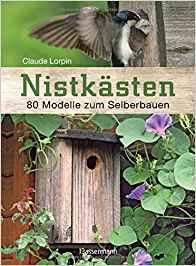 Niskästen selber bauen, Buch Nistkästen 80 Modelle zum Selberbauen, Bassermann Verlag